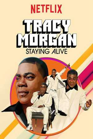 Poster: Tracy Morgan: Staying Alive