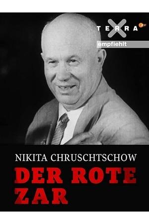 Poster: Nikita Khrushchev – The Red Tsar