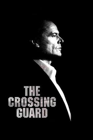 Poster: Crossing Guard – Es geschah auf offener Straße