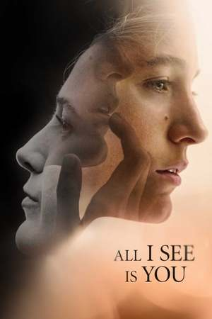Poster: All I See Is You