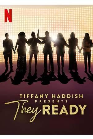 Poster: Tiffany Haddish Presents: They Ready