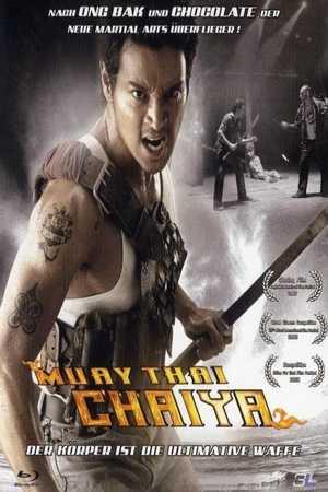 Poster: Muay Thai Chaiya - Der Körper ist die ultimative Waffe