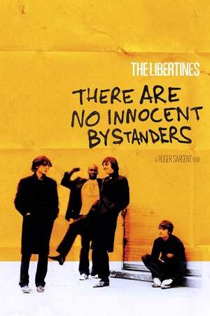Poster: The Libertines - There Are No Innocent Bystanders