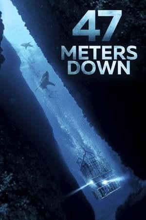 Poster: 47 Meters Down
