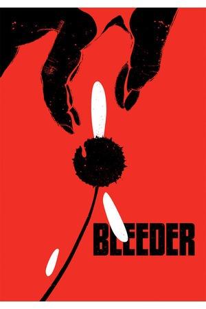 Poster: Bleeder