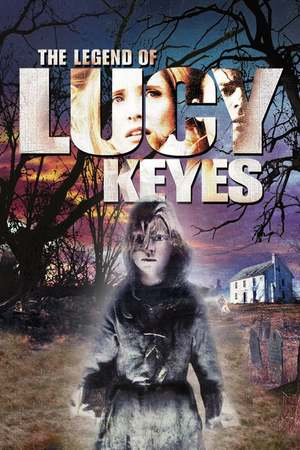 Poster: The Legend of Lucy Keyes