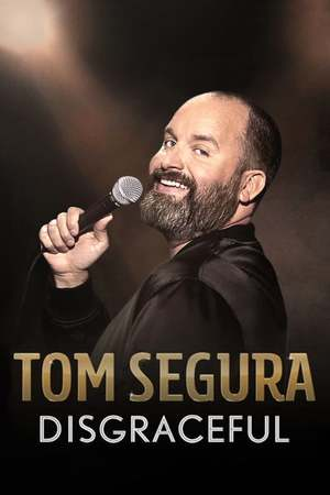 Poster: Tom Segura: Disgraceful