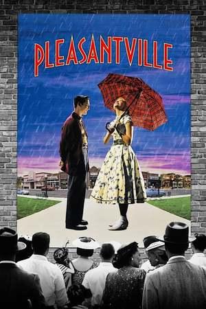 Poster: Pleasantville - Zu schön, um wahr zu sein