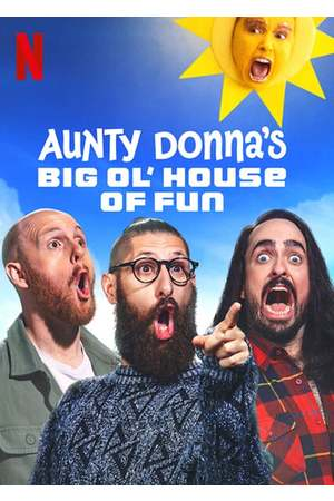 Poster: Aunty Donna's Big Ol' House of Fun