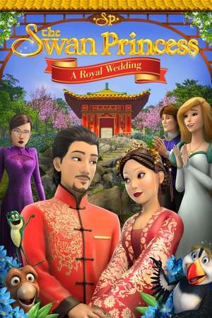 Poster: The Swan Princess: A Royal Wedding