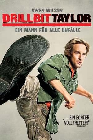 Poster: Drillbit Taylor - Ein Mann für alle Unfälle