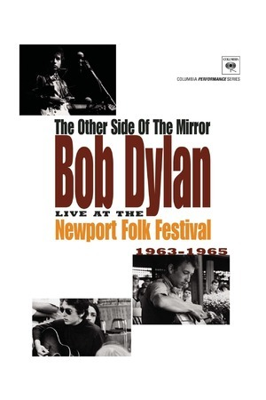 Poster: Bob Dylan: The Other Side of the Mirror - Live at the Newport Folk Festival