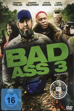 Poster: Bad Ass 3