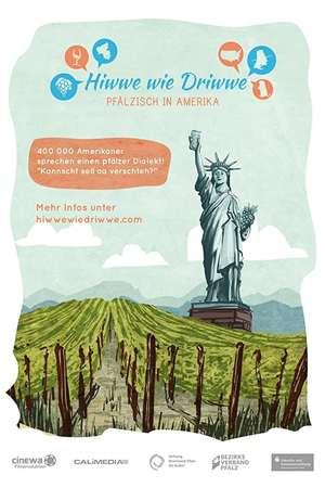 Poster: Hiwwe wie Driwwe - Pfälzisch in Amerika