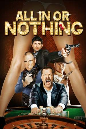 Poster: All in or Nothing