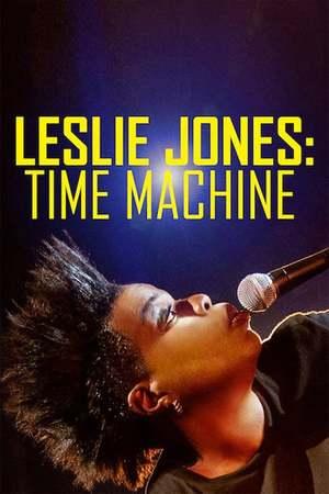 Poster: Leslie Jones: Time Machine
