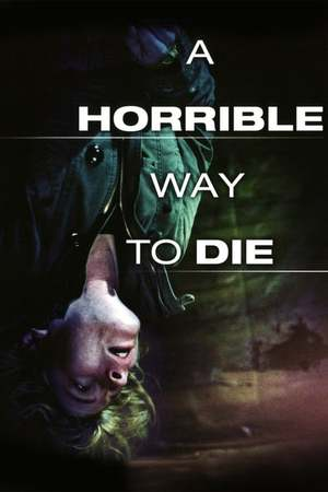 Poster: A Horrible Way to Die - Liebe tut weh