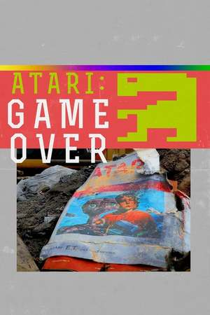 Poster: Atari: Game Over (Das größte Geheimnis der Spiele-Industrie)