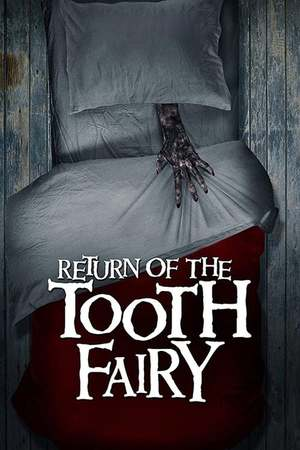 Poster: Return of the Tooth Fairy