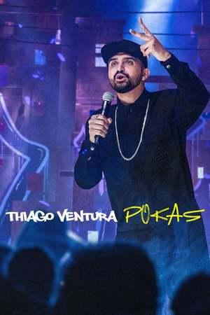 Poster: Thiago Ventura: POKAS