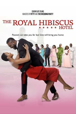 Poster: The Royal Hibiscus Hotel