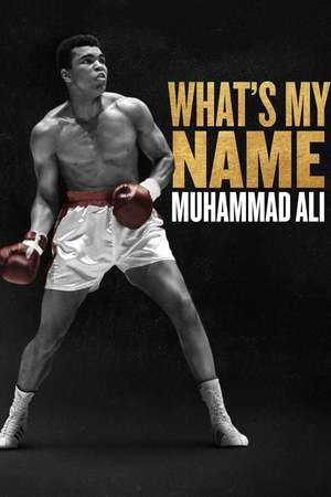Poster: What's My Name | Muhammad Ali