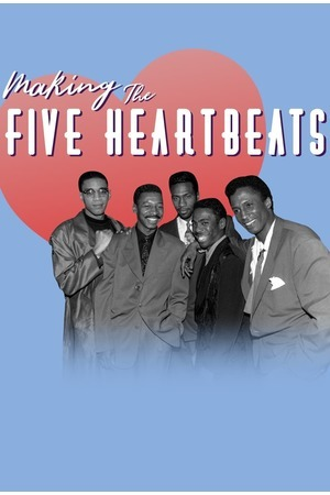 Poster: Making The Five Heartbeats