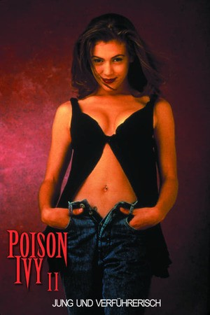 Poster: Poison Ivy II - Jung und verführerisch