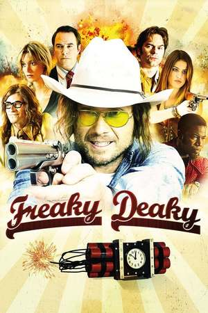 Poster: Freaky Deaky - Das Ende der Zündschnur
