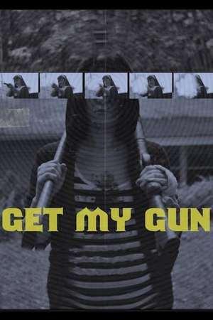 Poster: Get My Gun