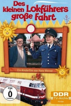 Poster: Des kleinen Lokführers große Fahrt