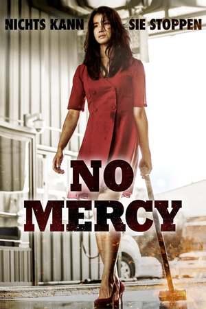 Poster: No Mercy - Nichts kann sie stoppen