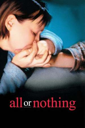 Poster: All or Nothing