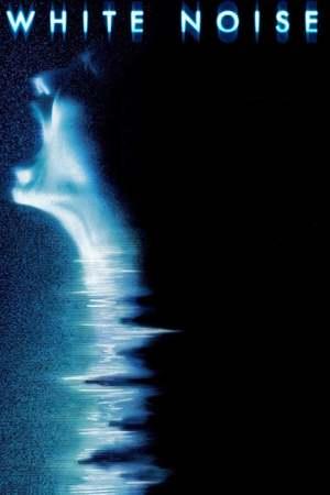 Poster: White Noise - Schreie aus dem Jenseits