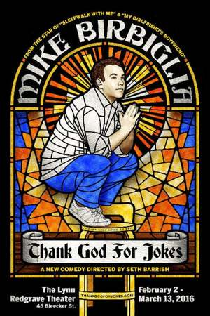 Poster: Mike Birbiglia: Thank God for Jokes