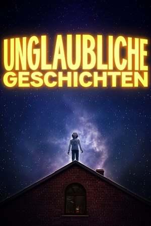 Poster: Unglaubliche Geschichten