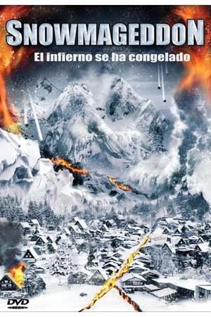 Poster: Snowmageddon: Hölle aus Eis und Feuer