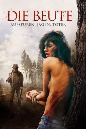 Poster: Die Beute - Aufspüren, Jagen, Töten