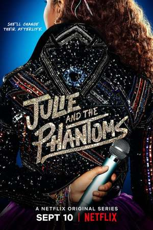 Poster: Julie and the Phantoms