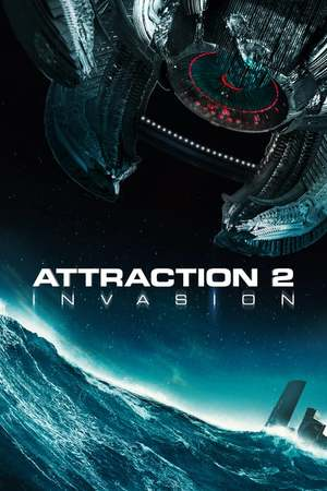 Poster; Attraction 2: Invasion