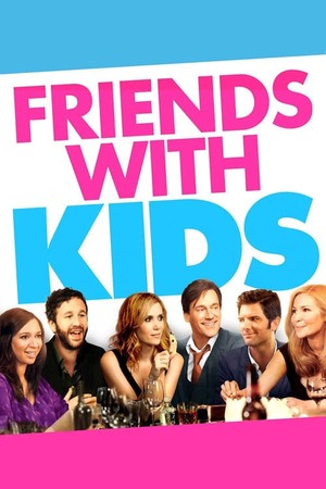 Poster: Friends With Kids