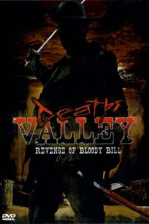 Poster: Death Valley: The Revenge of Bloody Bill