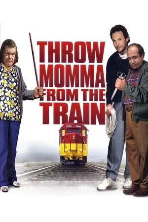 Poster: Schmeiß die Mama aus dem Zug