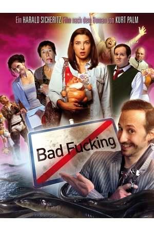 Poster: Bad Fucking