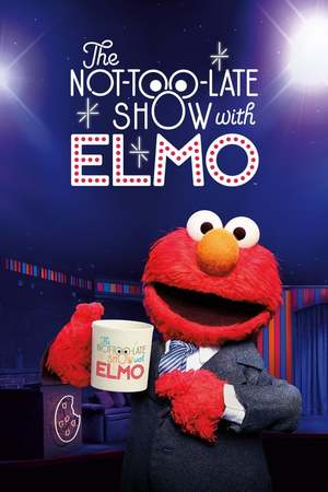 Poster: The Not Too Late Show with Elmo