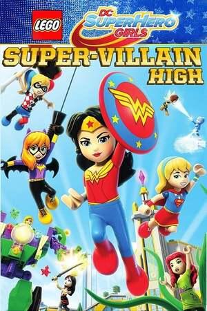 Poster: LEGO DC Super Hero Girls: Die Superschurken-Schule
