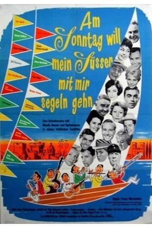 Poster: Am Sonntag will mein Süßer mit mir segeln gehn