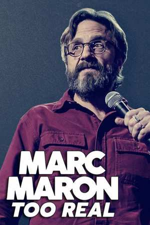 Poster: Marc Maron: Too Real
