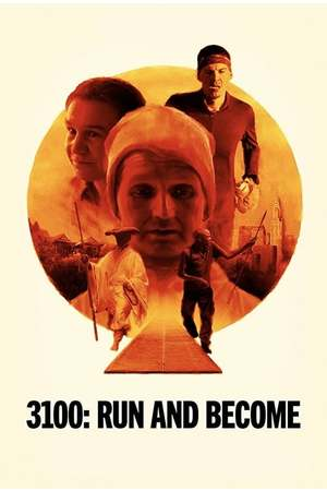 Poster: 3100: Run and Become