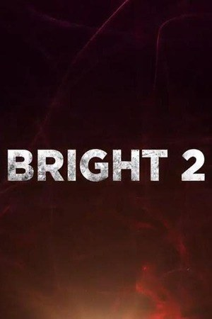 Poster: Bright 2